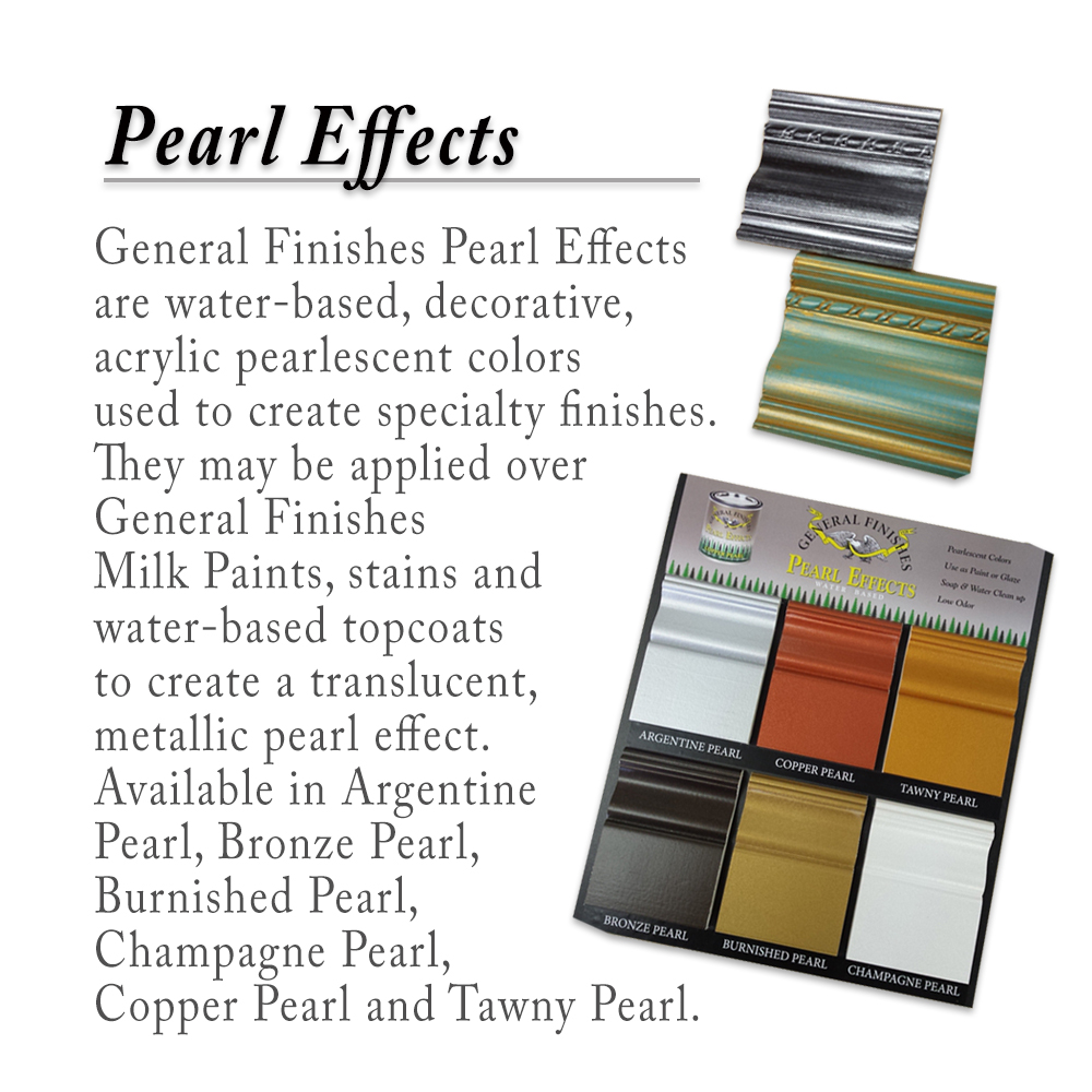Just In General Finishes Pearl Effects Generations Home